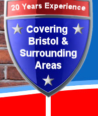20 Years Experience - Covering Bristol & the surrounding areas
